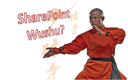 SharePoint Wushu