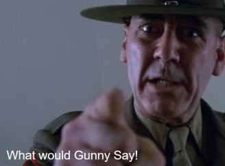 what would gunny say